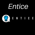 Entice Review