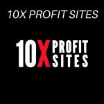 10X Profit Sites Review